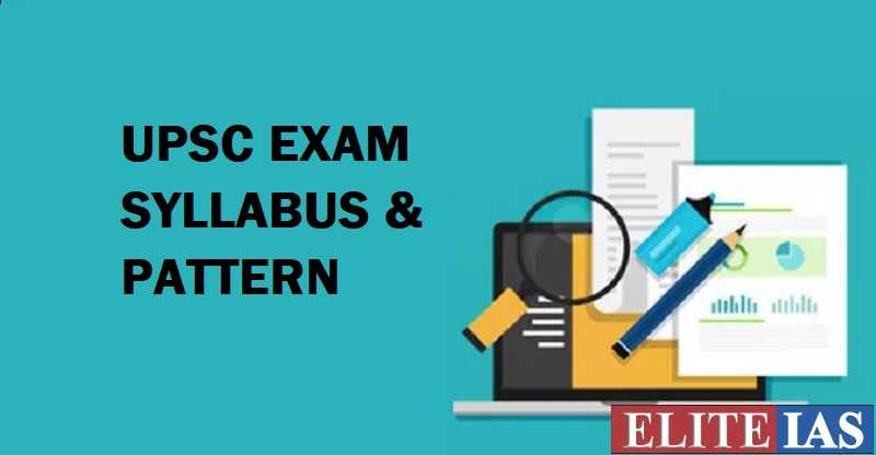UPSC Exam Pattern & Syllabus