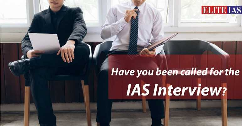 Have you been called for the IAS interview