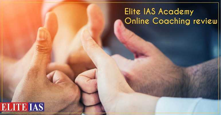 Elite IAS Online Coaching Review