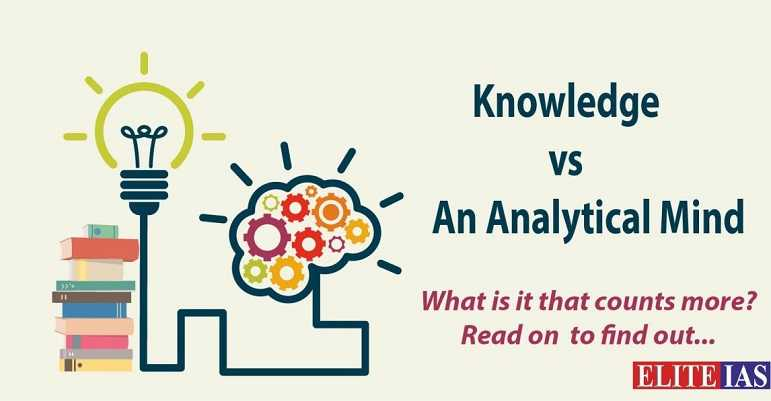 Knowledge vs An Analytical Mind