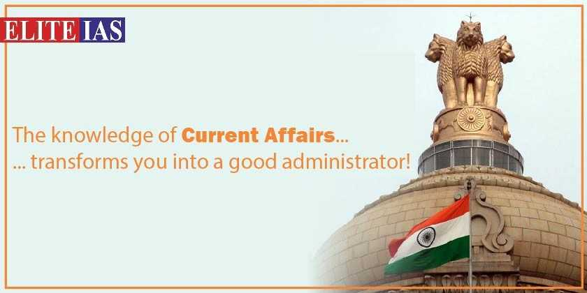 Why current affairs are important for UPSC?