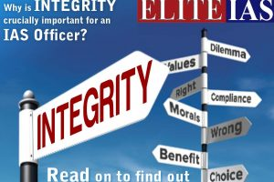 Integrity crucially important for an IAS Officer
