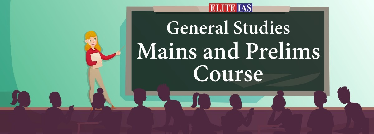 General Studies Mains and Prelims Course