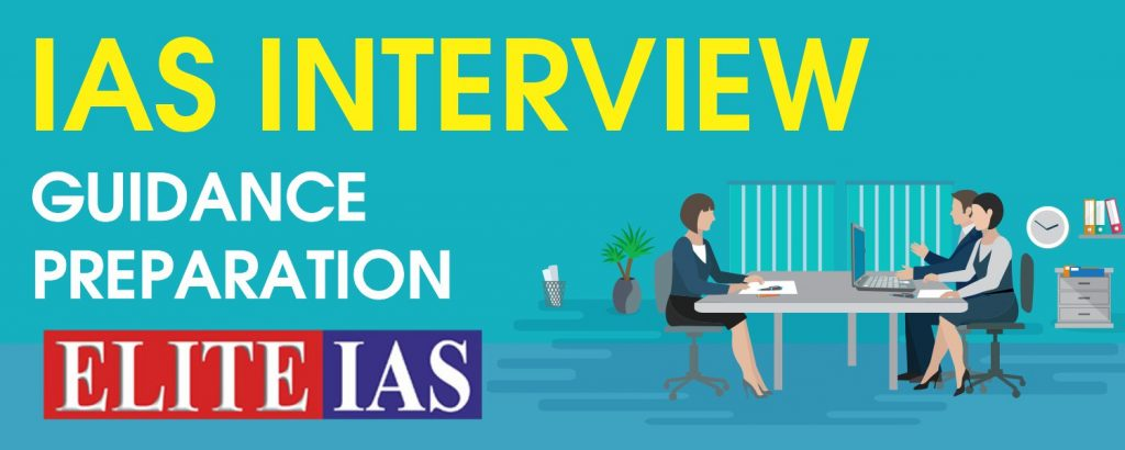 IAS INTERVIEW GUIDANCE