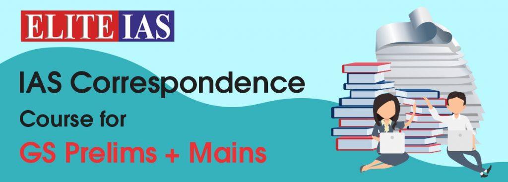 IAS Correspondence Course for GS Prelims + Mains