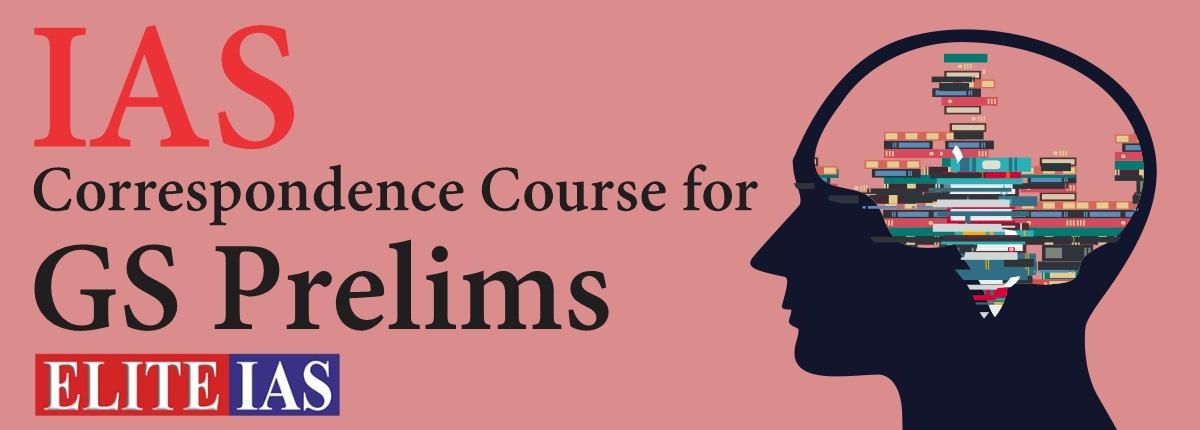 IAS Correspondence Course for GS Prelims