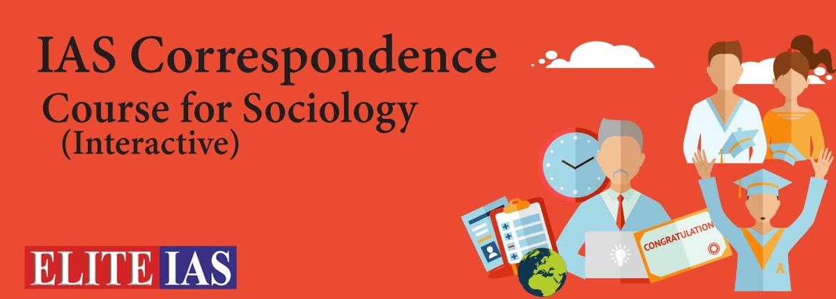 OCIOLOGY CORRESPONDENCE COURSE
