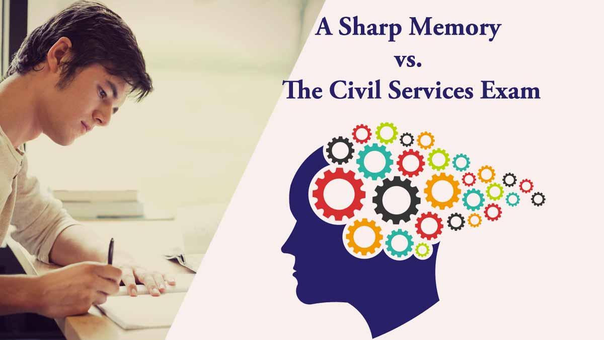 A Sharp Memory vs. the Civil Services Exam