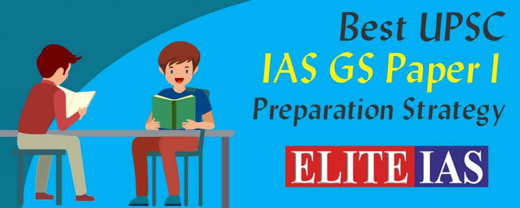 How To Prepare UPSC Civil Services Mains Paper-II (GS-1)