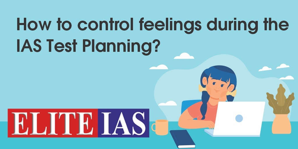 How to control feelings during the IAS Test Planning?