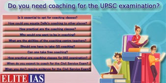 Do you need coaching for the UPSC examination
