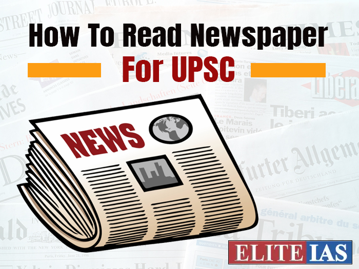 How To Read Newspaper For UPSC?